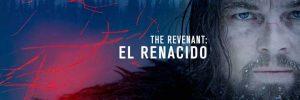 The Revenant (El Renacido)